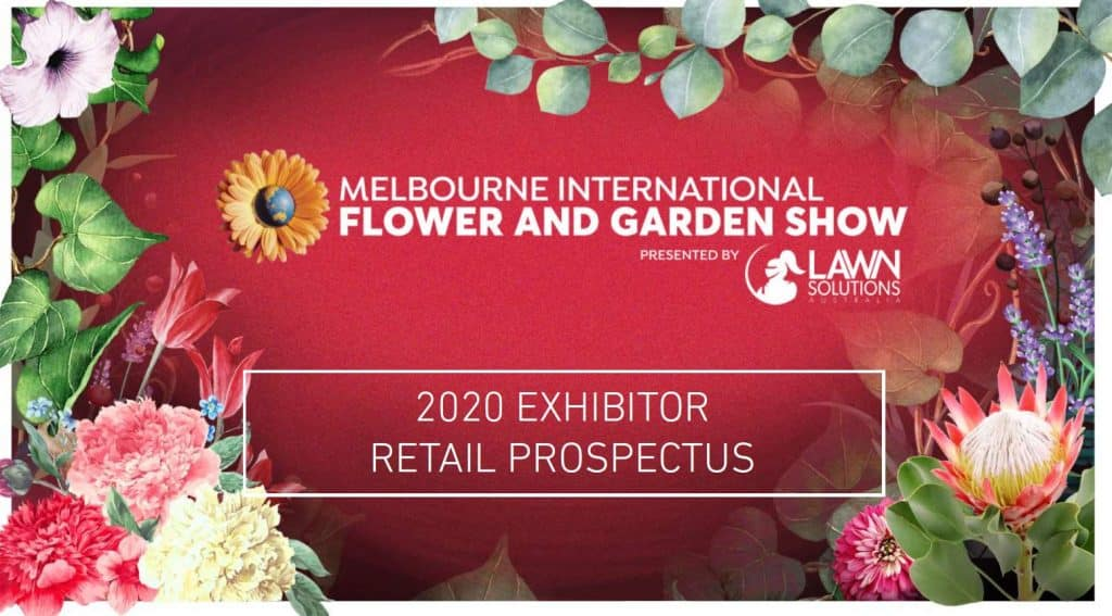 Melbourne International Flower & Garden Show Prospectus